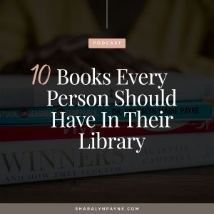 Episode 22: 10 Books Every Person Should Have in Their Library